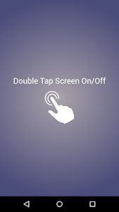 screenshot of Double Tap Screen On/Off version 2.4