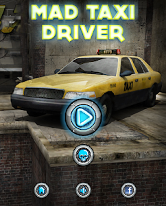 screenshot of Mad Taxi Driver version 1.0.1