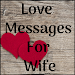 Love Messages For Wife - Romantic Poems & Images