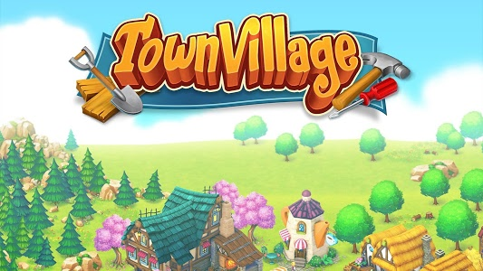 screenshot of Town Village: Farm, Build, Trade, Harvest City version 1.8.11